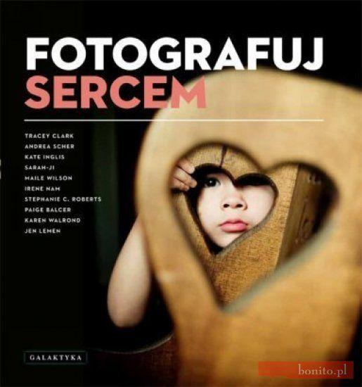 Fotografuj sercem - 0