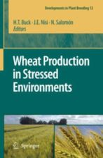 Wheat Production in Stressed Environments: Proceedings of the 7th International Wheat Conference, 27 November-2 December 2005, Mar del Plata, Argentin