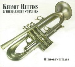 Ruffins,Kermit & Barbecue Swingers Imsoneworleans (CD)