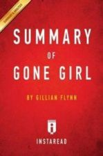 Summary of Gone Girl: By Gillian Flynn - Includes Analysis