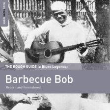 The Rough Guide to Blues Legends Barbecue Bob (Barbecue Bob) (CD)