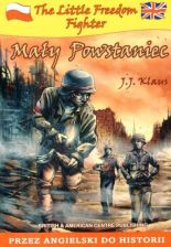 The Little Freedom Fighter. Mały powstaniec