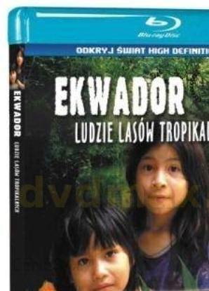 Szokująca ziemia: Ekwador. Ludzie lasów tropikalnych (Blu-ray)