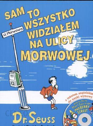 Sam to wszystko widziałem na ulicy Morwowej - Ceny i opinie - Ceneo.pl