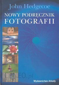 podręcznik fotografii johna hedgecoe