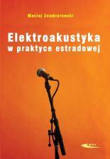 Elektroakustyka w praktyce estradowej - zdjęcie 1