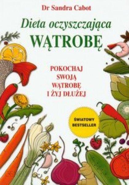 Dieta Oczyszczajaca Watrobe