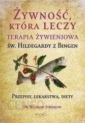 żywność Która Leczy Terapia żywieniowa św Hildegardy Z Bingen