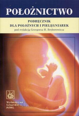 położnictwo podręcznik dla położnych i pielęgniarek bręborowicz pdf