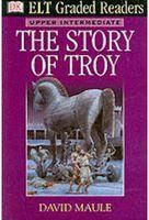 ELT Graded Readers Story of Troy