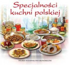 Kuchnia Polska Encyklopedia Sztuki Kulinarnej Ceny I
