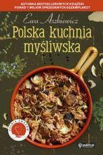 Dobra Kuchnia Wielka Księga Kuchni Polskiej Ceny I Opinie