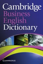 CAMBRIDGE BUSINESS ENGLISH DICTIONARY CEF B2-C1