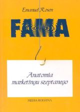 Fama. Anatomia marketingu szeptanego