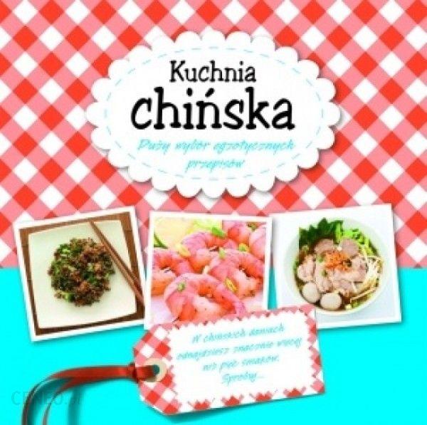 Kuchnia Chińska Ceny I Opinie Ceneopl