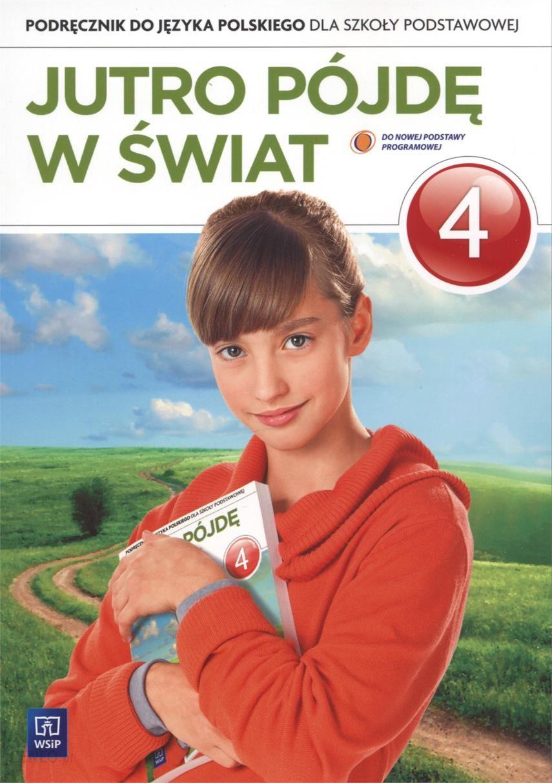 język polski klasa 4 podręcznik jutro pójdę w świat