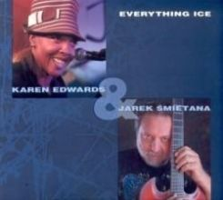 Edwards, Karen  Jarek Śmietana - Everything Ice (CD)