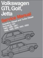 Volkswagen GTI, Golf, and Jetta Service Manual: 1985, 1986, 1987, 1988, 1989, 1990, 1991, 1992: Gasoline, Diesel and Turbo Diesel, Including 16V