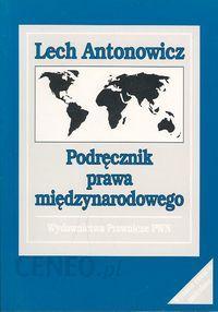 lech antonowicz podręcznik prawa międzynarodowego pdf