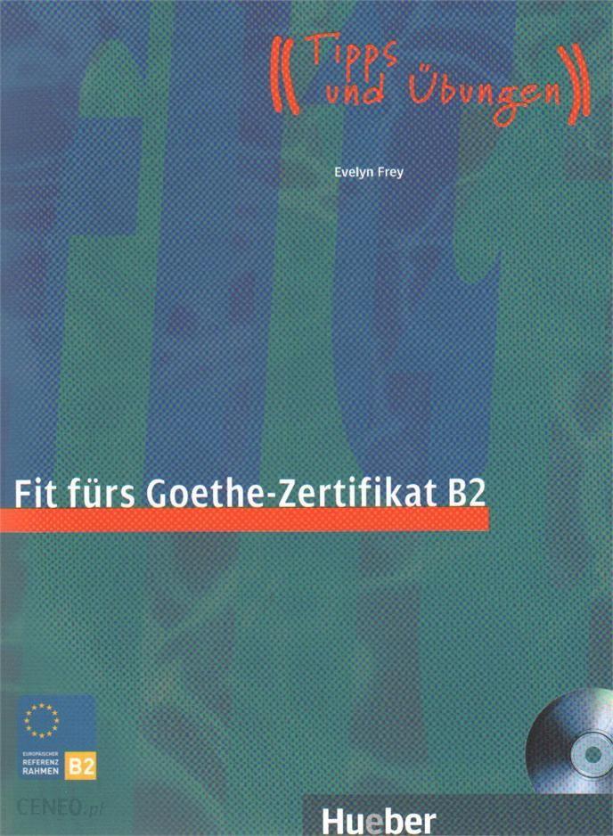 Fit Fürs Goethe Zertifikat B2 M Audio Cd Prüfungstraining Tipps
