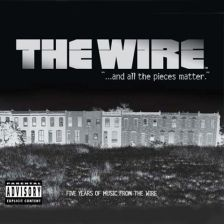 PRAWO ULICY (The Wire / ... And All The Pieces Matter, Five Years Of Music From The Wire) - Soundtrack (CD)