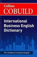 Collins Cobuild International Business English Dictionary.