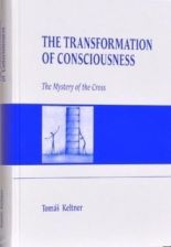Transformation of Consciousness The Mystery of the Cross