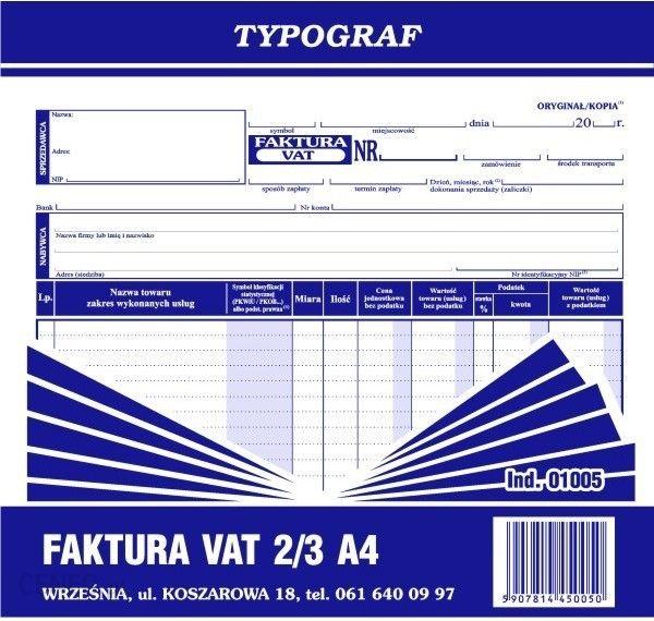 Typograf Druk Faktura Vat Netto 23 A4 1005 Ceny I Opinie Ceneopl