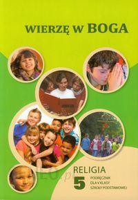 wierzę w boga podręcznik klasa 5