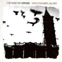 War On Drugs - Wagonwheel Blues (CD)