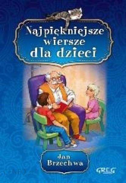 Jan Brzechwa Najpiękniejsze Wiersze Dla Dzieci Kolor Papier Kredowy Twarda Oprawa