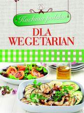 Kuchnia Polska Dla Wegetarian Ceny I Opinie Ceneo Pl