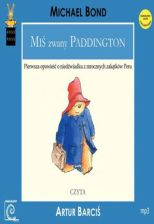 Miś zwany Paddington (Audiobook)