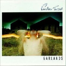 Cocteau Twins Garlands -Remaster 2003