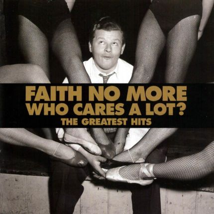 Faith No More - Who Cares A Lota The Greatest Hits