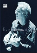 Bill Frisell - Bill Frisell - Live In Montreal Blues Dream