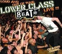 Lower Class Brats - Been Where  Did Whata (CD)
