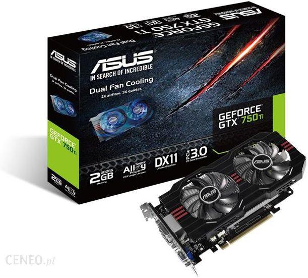 Asus Geforce Gtx 750 Ti Oc Gtx750ti Oc 2gd5 Karta Graficzna Opinie I Ceny Na Ceneo Pl