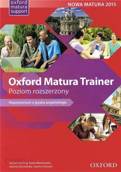 oxford matura trainer repetytorium z języka angielskiego poziom rozszerzony