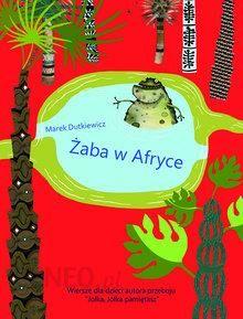 żaba W Afryce Wiersze Dla Dzieci
