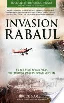 invasion rabaul the epic story of lark force the forgotten garrison january july 1942