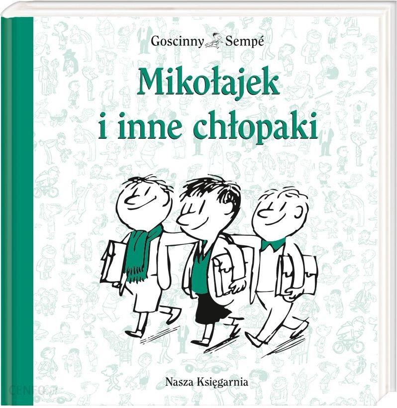 Mikołajek I Inne Chłopaki Ceny I Opinie Ceneopl
