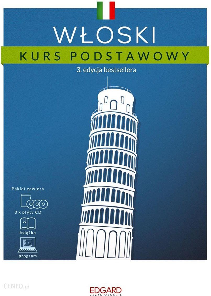 c725a3ffdeb832 Nauka włoskiego Włoski Kurs podstawowy. 3 edycja. książka + 3 płyty CD +  program