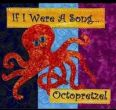 If I Were a Song (Octopretzel) (CD)