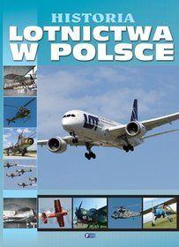 Album Historia Lotnictwa W Polsce Ceny I Opinie Ceneo Pl