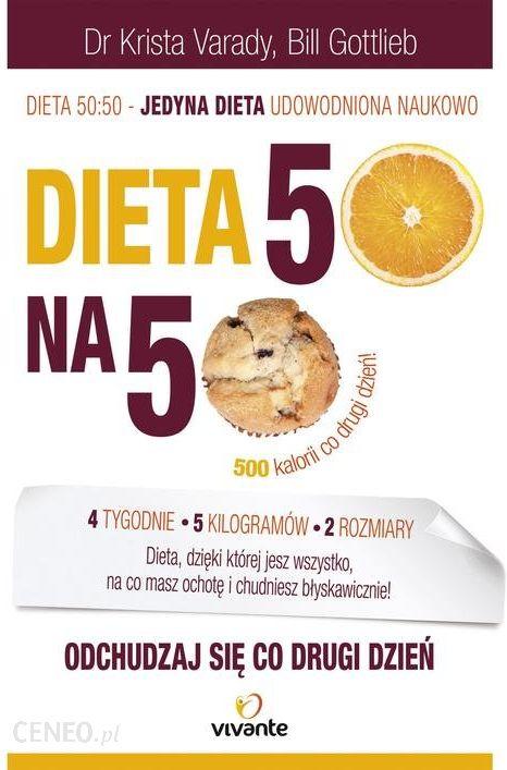 Dieta 50 50 Odchudzaj Sie Co Drugi Dzien