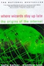 Literatura obcojęzyczna Where Wizards Stay Up Late: The Origins of the Internet - zdjęcie 1