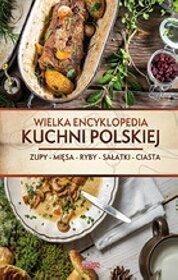 Wielka Encyklopedia Kuchni Polskiej Tw