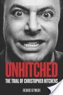 Unhitched : The Trial Of Christopher Hitchens