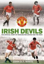 Literatura obcojęzyczna Irish Devils : The Official Story Of Manchester United And The Irish - zdjęcie 1